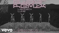Calvin Harris, Rag'n'Bone Man - Giant (Laidback Luke Remix) [Audio]