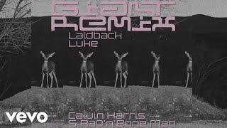 Calvin Harris, Rag'n'Bone Man - Giant (Laidback Luke Remix) [Audio] Video