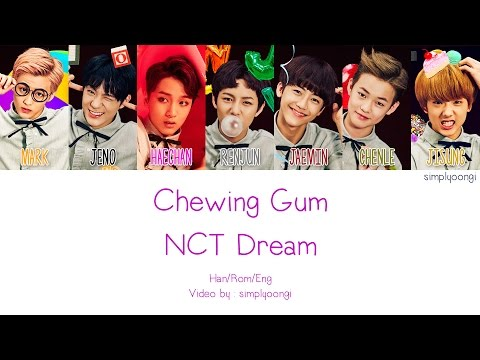 NCT Dream - Chewing Gum (Color Coded Lyrics | Han/Rom/Eng)
