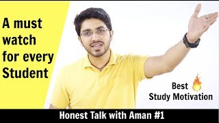 Honest Talk #1 | Powerful Study Motivation for every Student