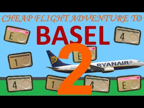 Cheap flight adventure to Basel part 2