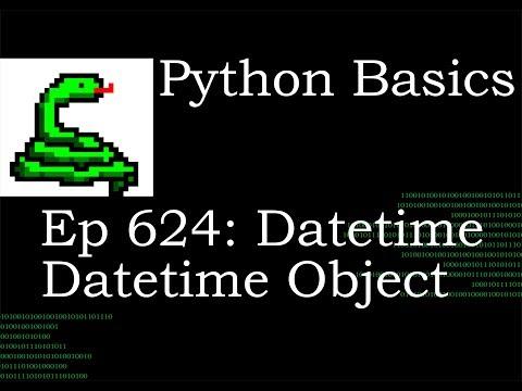 Python Basics Tutorial Datetime Datetime Object thumbnail
