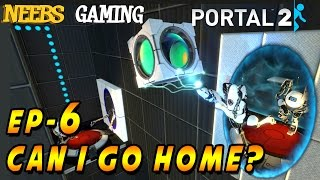 Portal 2  Co-op:   Can I Go Home Now? - Ep 6