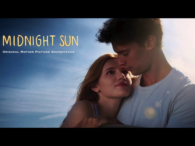 Midnight Sun Soundtrack feat Bella Thorne - Reaching