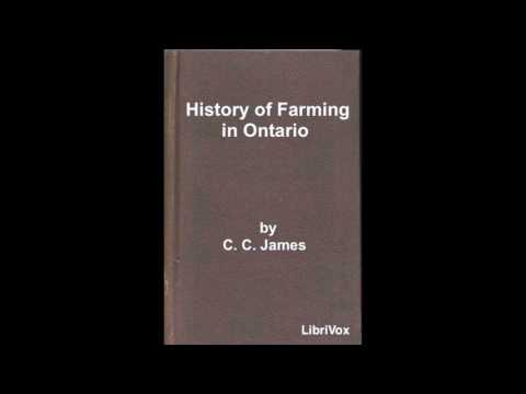 History of Farming in Ontario by C  C  James #audiobook