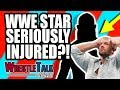 MAJOR WWE PPV CHANGES LEAKED! WWE Star Seriously Injured?! | WrestleTalk News Mar. 2019