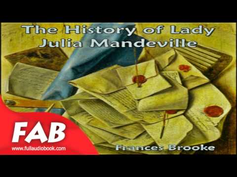 The History of Lady Julia Mandeville Full Audiobook by Frances Moore BROOKE by Romance
