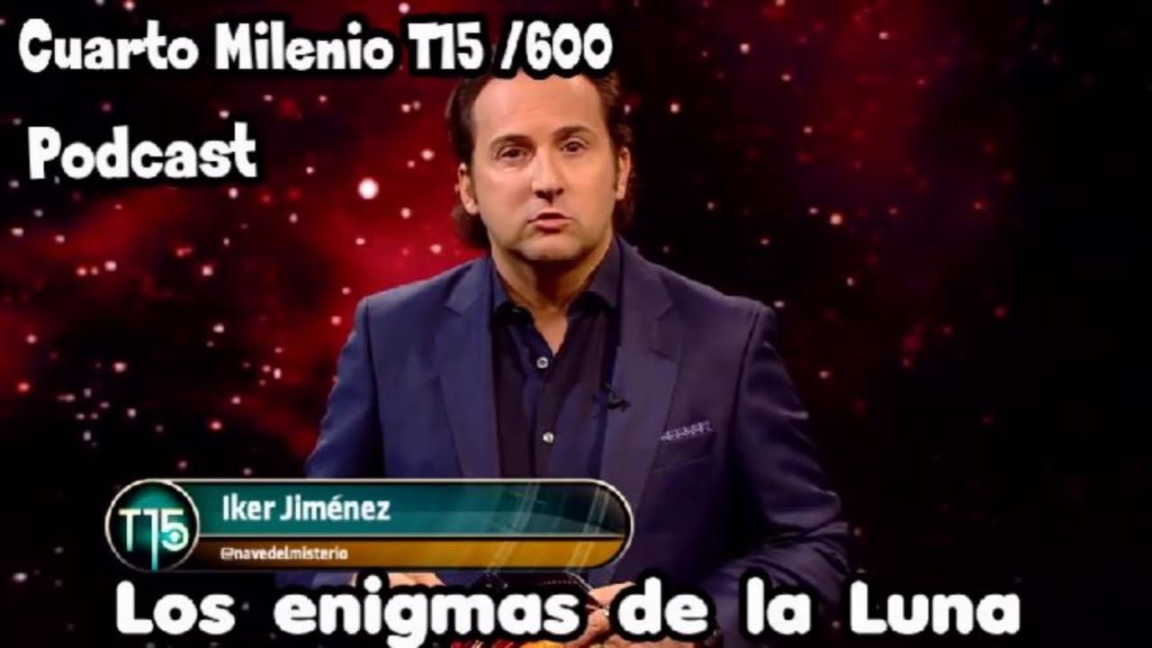 Los ENIGMAS de la Luna | CUARTO MILENIO Temporada 15/06 (PODCAST)