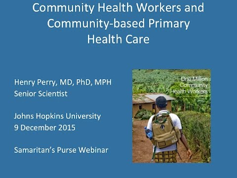 Community-based Primary Health Care: Samaritan's Purse International Health Forum