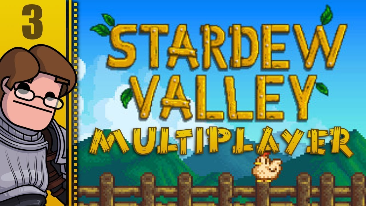 Let's Play Stardew Valley Multiplayer (v1 3 Beta) Part 3 - Now with  Split-Screen!