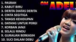 "New adella full album ""enak di dengerin"""