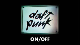 Daft Punk - On/Off (Official audio)
