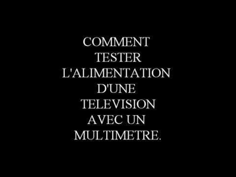 Comment tester l 39 alimentation d 39 une televison avec un multimetre yo - Comment tester une pile avec un multimetre ...