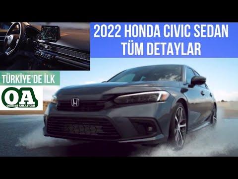 Yeni 2022 Honda Civic Sedan Türkiye'de İLK OA Farkıyla! 11. Nesil Civic Daha Sade, Şık ve Lüks!