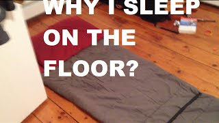 Why I Sleep On The Floor?? (Minimalist Living)