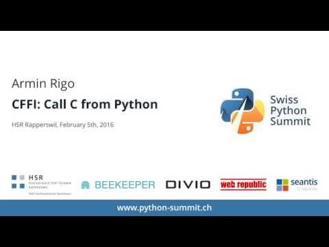 Image from Armin Rigo – CFFI: Call C from Python – SPS16