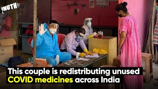 This couple is redistributing unused COVID medicines across India