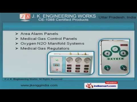 Medical Gases Pipeline System & Equipment by J. K. Engineering Works, Noida