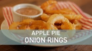 Apple Pie Onion Rings - Food Deconstructed