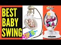 Top 10 Best Baby Swing || Best Baby Swing For Small Spaces - For Infants