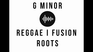 G Minor Backing Track II Roots I Reggae I Fusion II