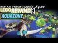 Lego Rewind Ep.12-  Aquazone