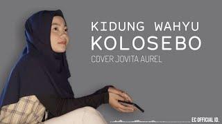 Kidung Wahyu Kolosebo - Cover Jovita Aurel ( Reggae version ) Lirik
