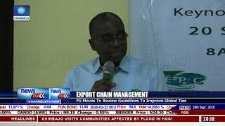 FG To Review Export Chain Guidelines To Improve Global Ties