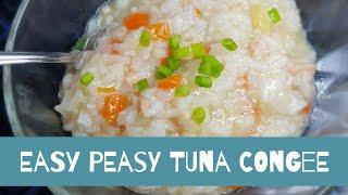 Easy Peasy Tuna Congee