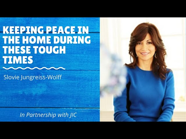 Keeping Peace in these Tough Times - Slovie Jungreis-Wolff