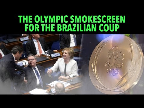 The Olympic Smokescreen for the Brazilian Coup