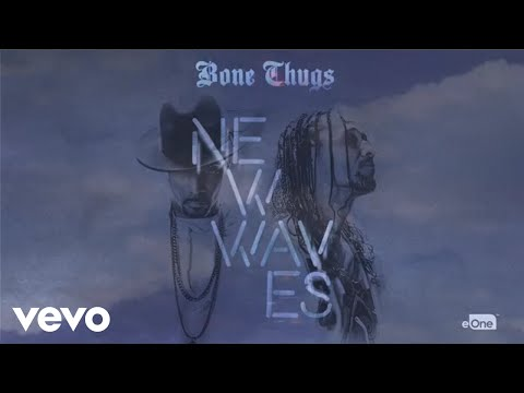 Bone Thugs - Whatever Goes Up