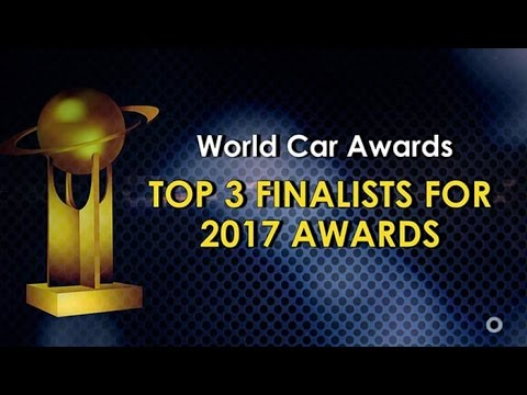 Top Three Finalists for the Prestigious World Car Awards 2017 - NDTV CarAndBike