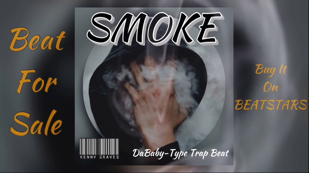 SMOKE - DaBaby Type Trap Beat for Sale April 2020
