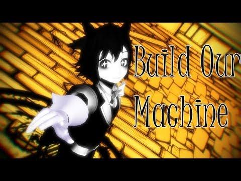 [BATIM MMD] Build Our Machine (REMIX)
