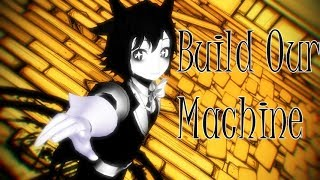 [BATIM MMD] Build Our Machine (REMIX)
