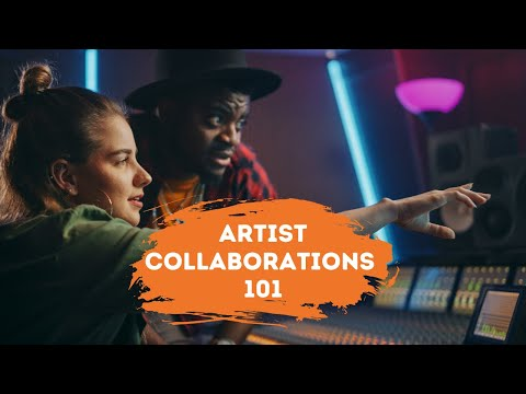 Why Artist Collaborations Matter (And How To Make Them Happen)