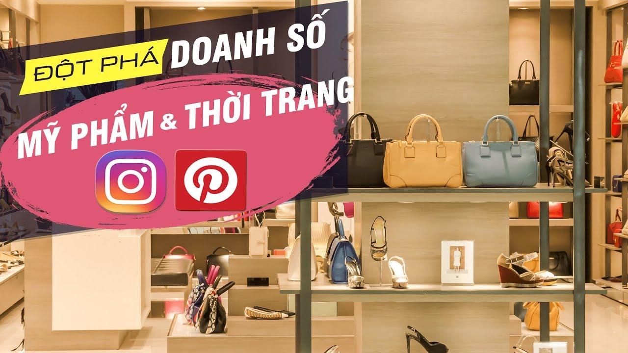 Kinh Doanh Với Instagram – Pinterest Marketing – Vũ Ngọc Quyền