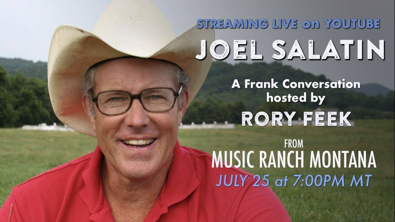 a FRANK CONVERSATION Joel Salatin & Rory Feek