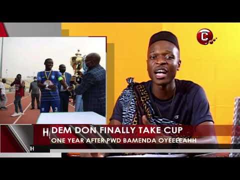 PWD Bamenda don finally take cup after over one year   Halla Ya Matta with Papa Joe