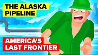 How The Alaska Pipeline Transformed America's Last Frontier