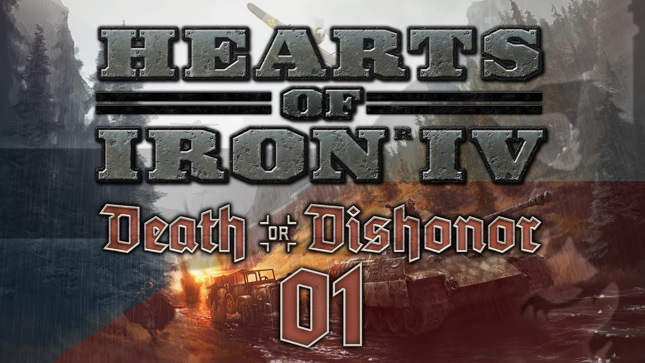 Hearts of Iron IV DEATH OR DISHONOR #01 CZECHOSLOVAKIA