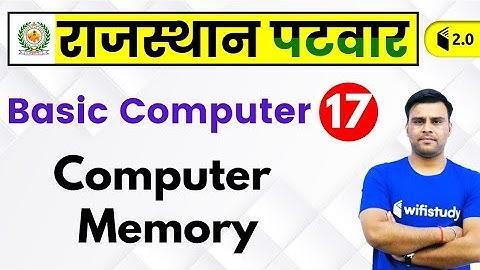 2:30 PM - Rajasthan Patwari 2019 | Basic Computer by Pandey Sir | Computer Memory