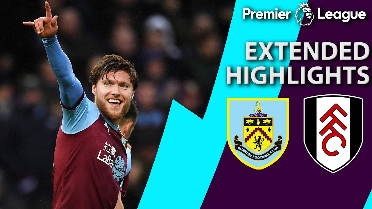 Burnley v. Fulham | PREMIER LEAGUE EXTENDED HIGHLIGHTS | 1/12/19 | NBC Sports