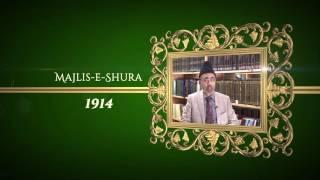 Achievements of Hazrat Musleh Ma'ood: 1914 Majlis-e- Shura