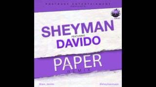 Sheyman ft Davido - PAPER REMIX (Official)
