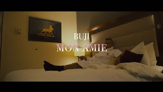 BUJI - Mon Amie (Official Video)