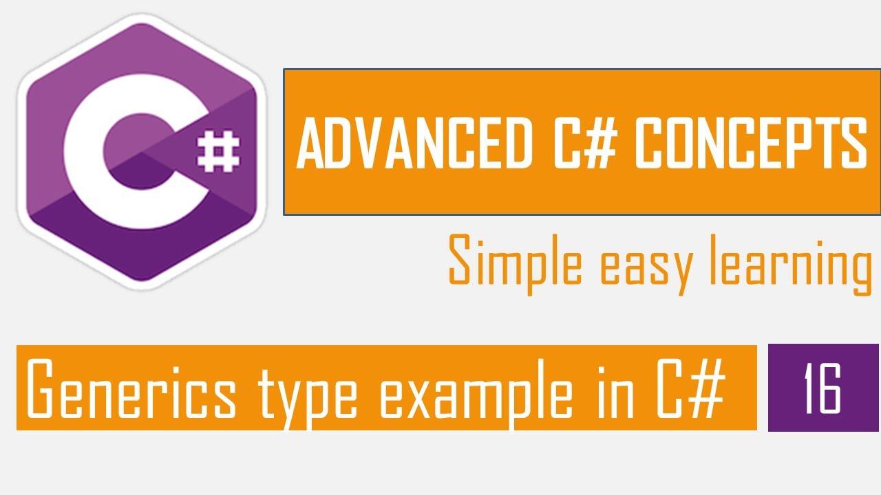 Generics type example in C#   Generic Class   Generic Method   C# Tutorial   Advanced C#
