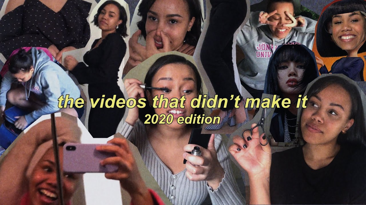 The Videos That Didn't Make It (2020 Edition)