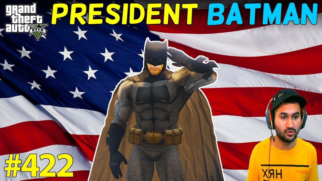 BATMAN BECAME PRESIDENT OF LOS SANTOS AND MOST POWERFUL MAN OF GTA 5 | GTA5 GAMEPLAY #422